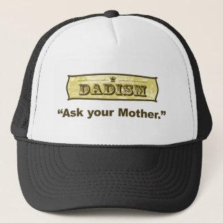Dadism - fragen Sie Ihre Mutter Truckerkappe