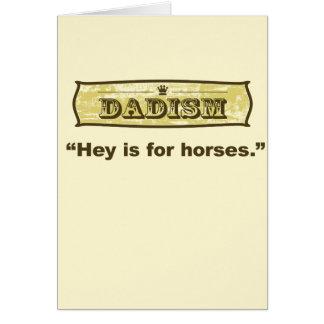 Dadism - he ist für Pferde Karte