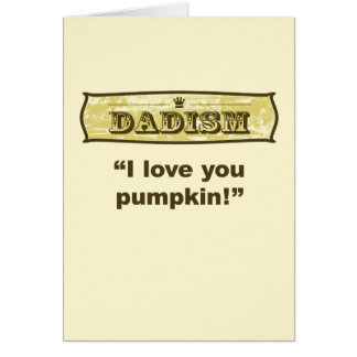 Dadism - i-Liebe Sie Kürbis Karte