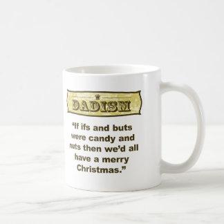 Dadism - Ifs und Hintern Kaffeetasse