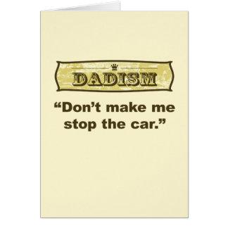 Dadism - lassen Sie mich nicht das Auto stoppen Karte