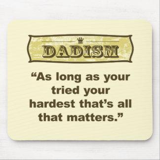 Dadism - solange Ihr ermüdet Ihr härtestes Mousepads