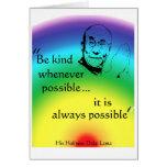 Dalai Lama: Seien Sie nett Karten