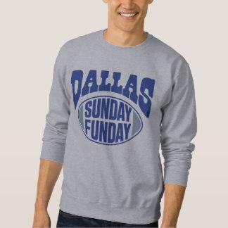 Dallas Sonntag Funday Sweatshirt