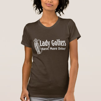 Dame Golfers T-Shirt