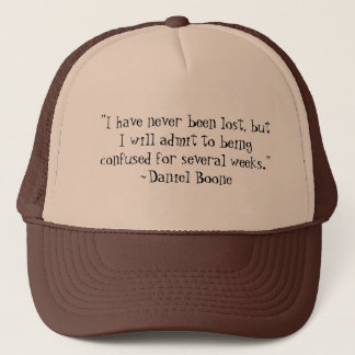 Daniel Boone verlor Zitat-Hut Truckerkappe