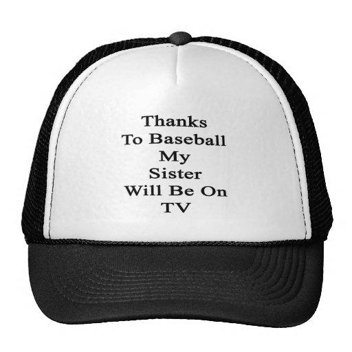 Dank Baseball meine Schwester sind im Fernsehen Tuckercaps