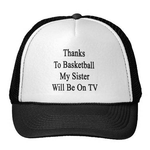 Dank Basketball meine Schwester sind im Fernsehen Baseballcap