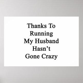 Dank den Betrieb meines Ehemanns ist nicht Poster