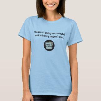 Dank für das Geben mir der Mitteilung einer T-Shirt