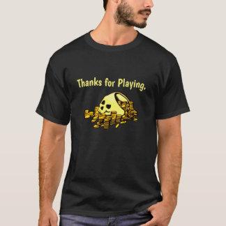 Dank für das Spielen T-Shirt