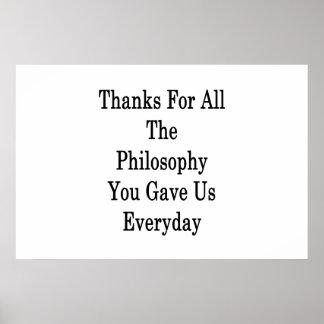 Dank für die ganze Philosophie gaben Sie uns Poster
