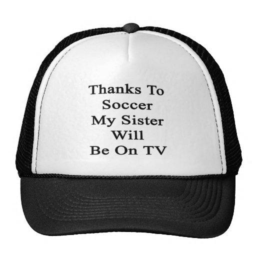 Dank Fußball meine Schwester sind im Fernsehen Baseballcaps