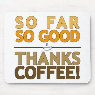 Dank-Kaffee Mauspads