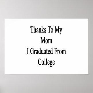 Dank meiner Mammas I graduiert von der Uni Poster