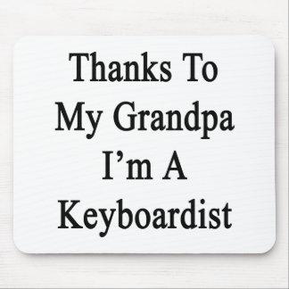 Dank meines Großvaters bin ich ein Keyboarder Mauspads