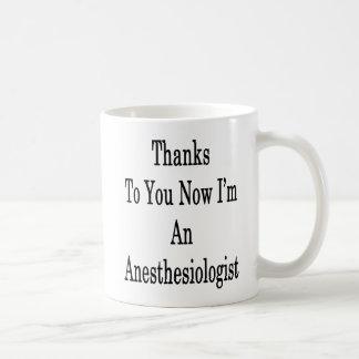 Dank Sie jetzt bin ich ein Anästhesiologe Kaffeetasse