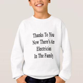 Dank Sie jetzt dort ist ein Elektriker Sweatshirt