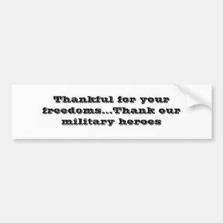 """""""Dankbar für Ihre Freiheiten """" Autoaufkleber"""