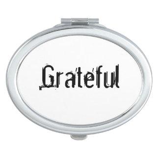 Dankbarer Spiegel Schminkspiegel