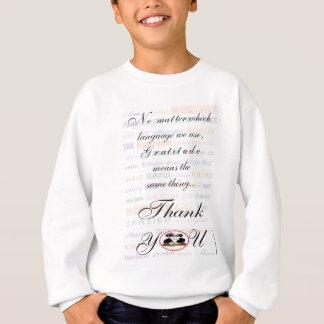 Dankbarkeit bedeutet die selbe in jeder möglicher sweatshirt