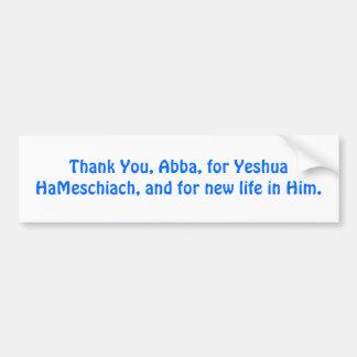 Danke, Abba, für Yeshua HaMeschiach, Autoaufkleber
