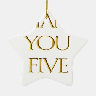 Danke fünf! keramik ornament