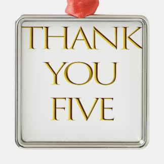 Danke fünf! silbernes ornament