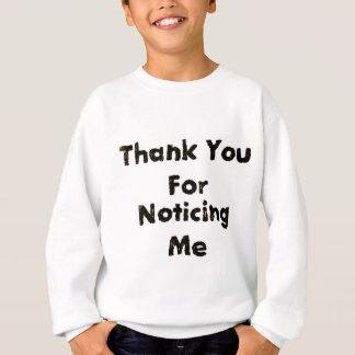Danke für das Bemerken ich Sweatshirt