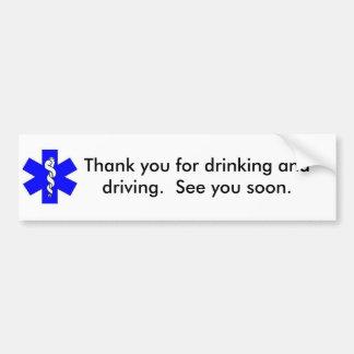 Danke für das Trinken und das Fahren Autoaufkleber