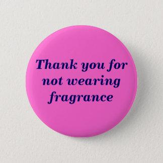 Danke für nicht tragenden Duft Runder Button 5,1 Cm