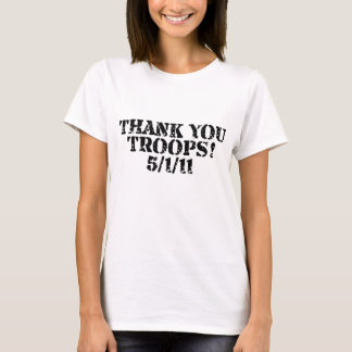 DANKE TRUPPEN! 5/1/11 T-Shirt