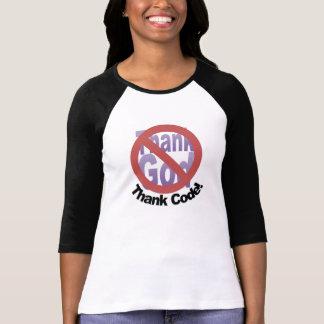 Danken Sie Code - nicht Gott-T - Shirt