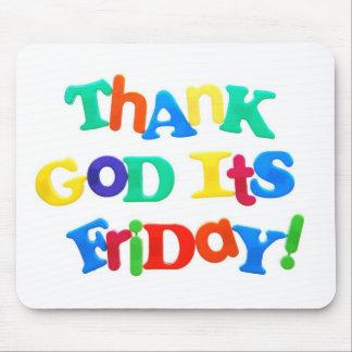 Danken Sie Gott, den es Freitag ist! Mauspad