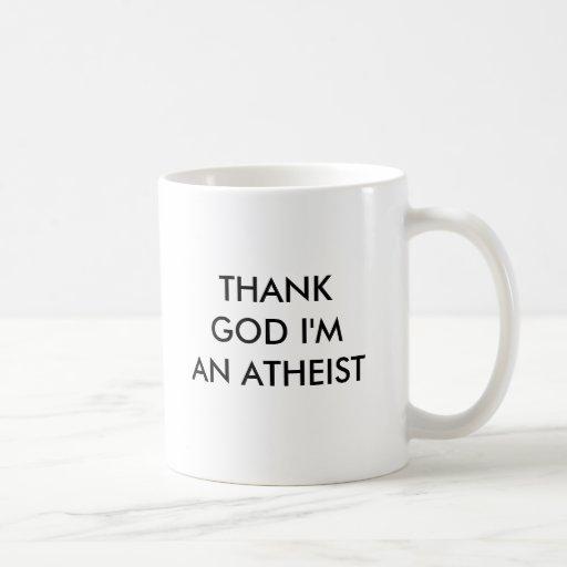 DANKEN Sie GOTT, den ich EIN ATHEIST bin Kaffeetassen