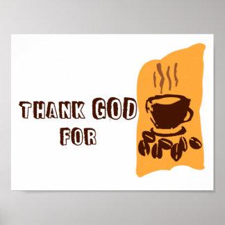 Danken Sie GOTT für Kaffee Poster