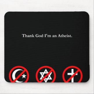 Danken Sie Gott im ein Atheist Mousepads