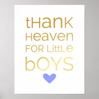 Danken Sie Himmel für kleine Jungen - Blau - Poster