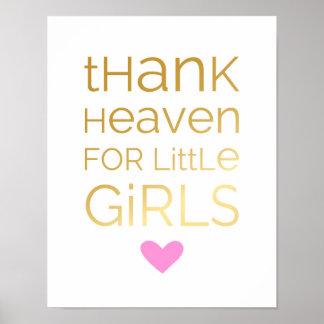 Danken Sie Himmel für kleine Mädchen - Rosa - Poster