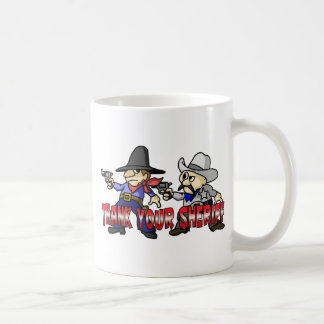 Danken Sie Ihrem Sheriff Kaffeetasse