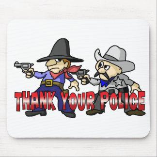 Danken Sie Ihrer Polizei Mousepads