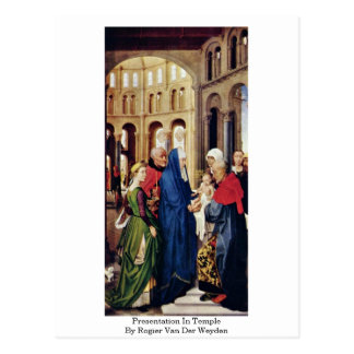 Darstellung im Tempel durch Rogier van der Weyden Postkarte