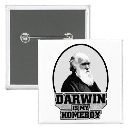 Darwin ist mein Homeboy Button