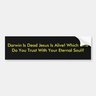 Darwin ist toter Jesus ist lebendig! Welches tun S Autoaufkleber