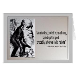 Darwin-Zitat ~ Mann wird von einem haarigen Karte