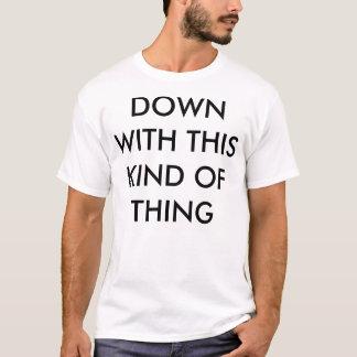 Das Allzweckprotest-Shirt T-Shirt
