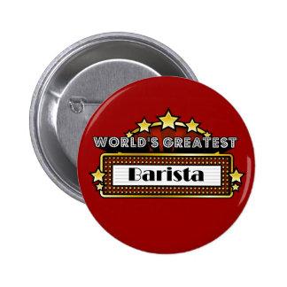 Das bestste Barista der Welt Runder Button 5,7 Cm