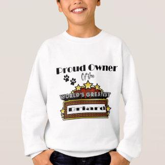 Das bestste Briard der stolze Inhaber-Welt Sweatshirt