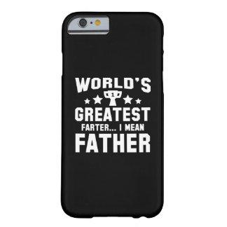 Das bestste Farter der Welt Barely There iPhone 6 Hülle