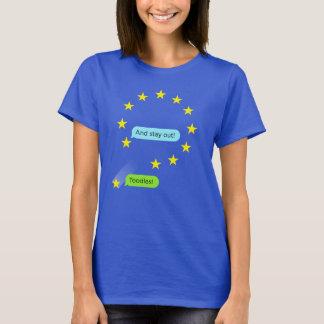 """Das BRITISCHE Brexit """"Toodles der Frauen!"""" T - T-Shirt"""